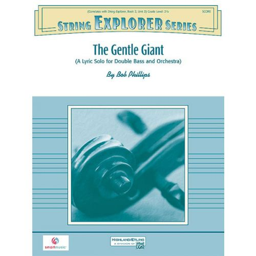 ALFRED PUBLISHING THE GENTLE GIANT - STRING ORCHESTRA