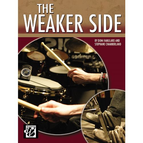 ALFRED PUBLISHING FAMULARO AND CHAMBERLAND - THE WEAKER SIDE - DRUMS & PERCUSSION