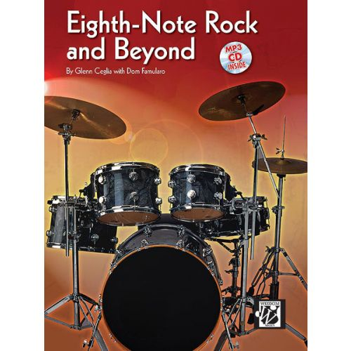 ALFRED PUBLISHING CEGLIA GLENN - EIGHTH NOTE ROCK AND BEYOND + CD - DRUMS & PERCUSSION