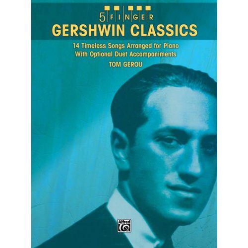 ALFRED PUBLISHING GERSHWIN GEORGE - 5 FINGER GERSHWIN CLASSICS - PIANO SOLO