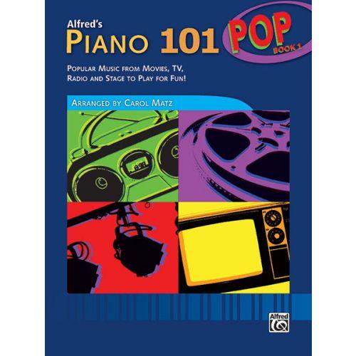 ALFRED PUBLISHING PIANO 101 POP BOOK 1 - PIANO SOLO