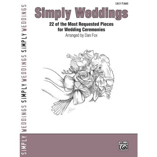 ALFRED PUBLISHING FOX DAN - SIMPLY WEDDINGS PIANO V27 - PIANO SOLO