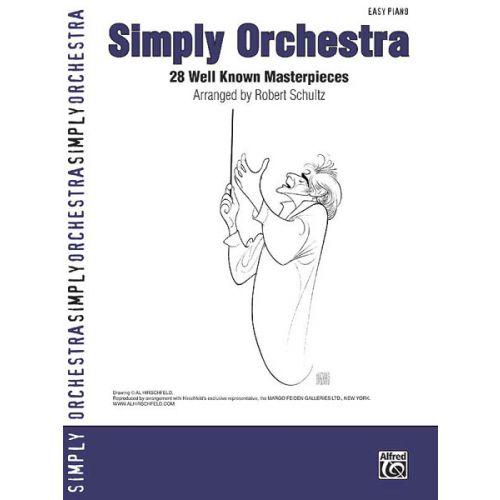 ALFRED PUBLISHING SCHULTZ ROBERT - SIMPLY ORCHESTRA PIANO V28 - PIANO SOLO