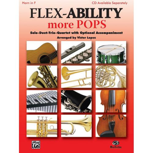 ALFRED PUBLISHING LOPEZ VICTOR - FLEX-ABILITY : MORE POPS - FRENCH HORN SOLO