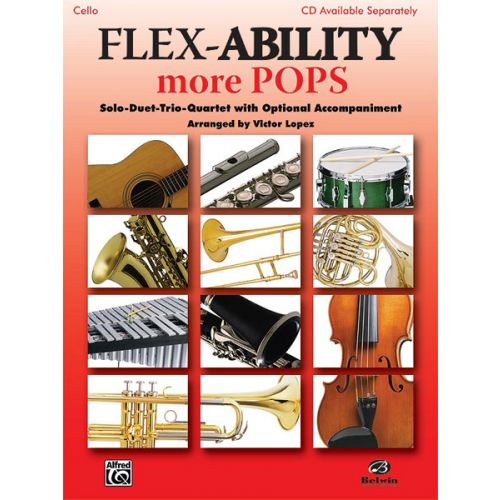 ALFRED PUBLISHING FLEXABILITY: MORE POPS - CELLO SOLO