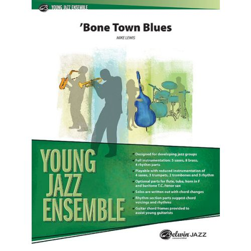 ALFRED PUBLISHING LEWIS MIKE - BONE TOWN BLUES - JAZZ BAND