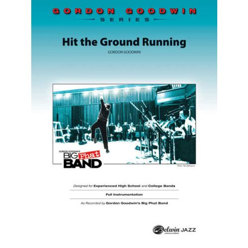 ALFRED PUBLISHING GOODWIN GORDON - HIT THE GROUND RUNNING - JAZZ BAND