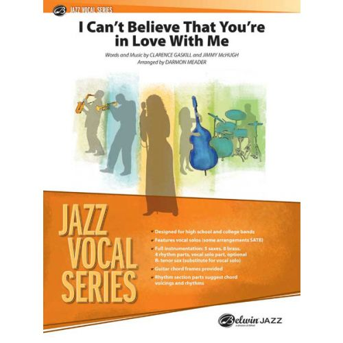 ALFRED PUBLISHING GASKILL - I CANT BELIEVE YOURE IN LOVE - JAZZ BAND