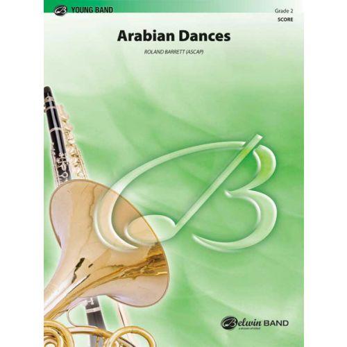 ALFRED PUBLISHING BARRETT ROLAND - ARABIAN DANCES - SYMPHONIC WIND BAND
