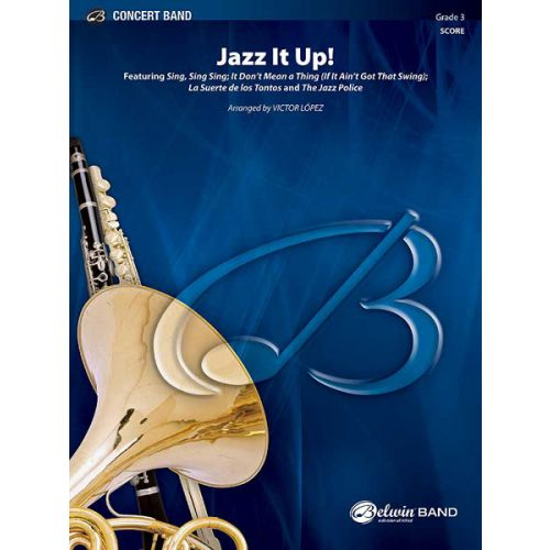 ALFRED PUBLISHING LOPEZ VICTOR - JAZZ IT UP! - SYMPHONIC WIND BAND