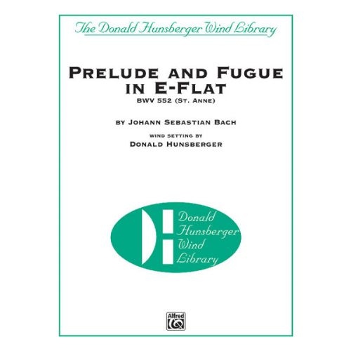 ALFRED PUBLISHING PRELUDE AND FUGUE IN E-FLAT - SYMPHONIC WIND BAND