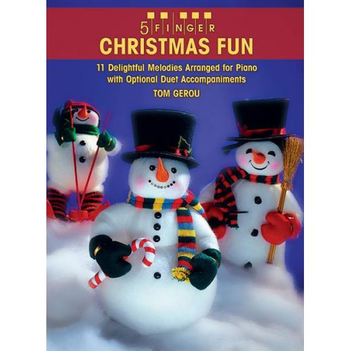 ALFRED PUBLISHING GEROU TOM - 5 FINGER CHRISTMAS FUN - PIANO SOLO