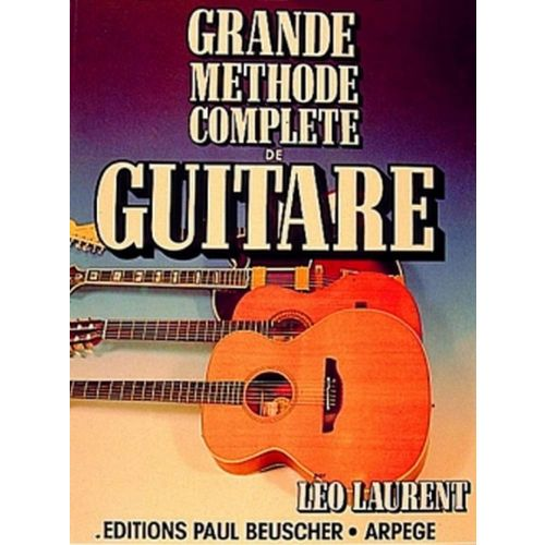 paul beuscher publications laurent l o grande m thode compl te de guitare. Black Bedroom Furniture Sets. Home Design Ideas