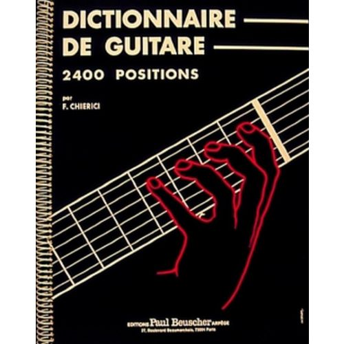 PAUL BEUSCHER PUBLICATIONS CHIERICI F. - DICTIONNAIRE DE LA GUITARE
