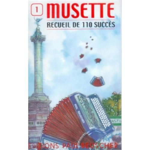 PAUL BEUSCHER PUBLICATIONS SUCCÈS MUSETTE (110) VOL.1 - ACCORDÉON