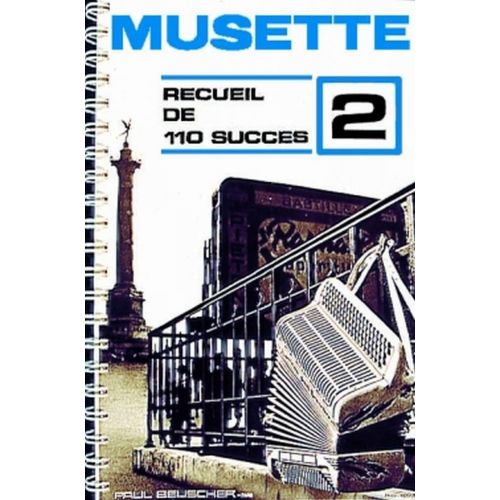 PAUL BEUSCHER PUBLICATIONS SUCCES MUSETTE (110) VOL.2 - ACCORDEON
