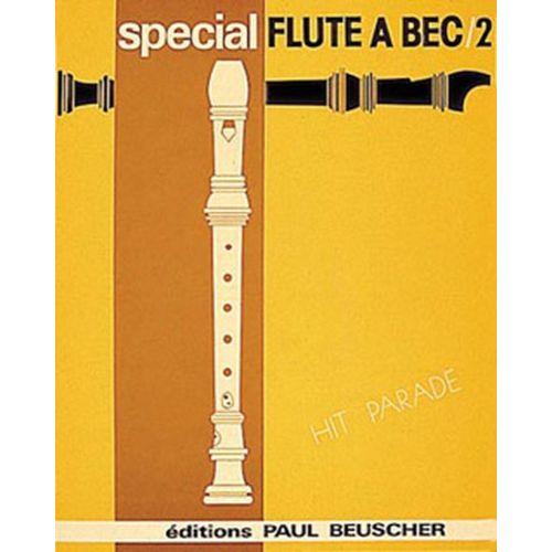 PAUL BEUSCHER PUBLICATIONS SPECIAL FLUTE A BEC N°2 - FLUTE A BEC