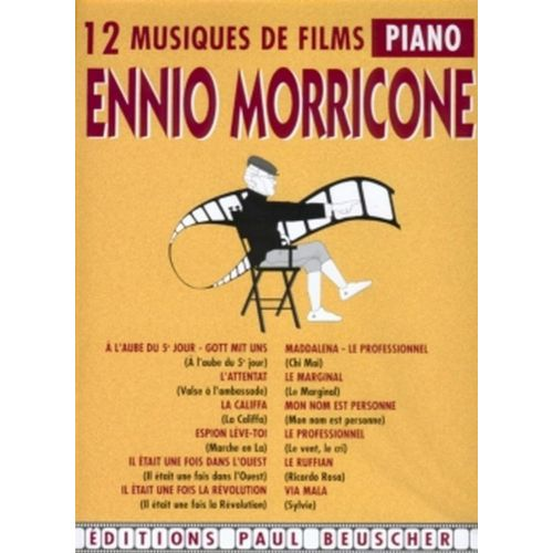 PAUL BEUSCHER PUBLICATIONS MORRICONE ENNIO - MUSIQUE DE FILMS -PVG