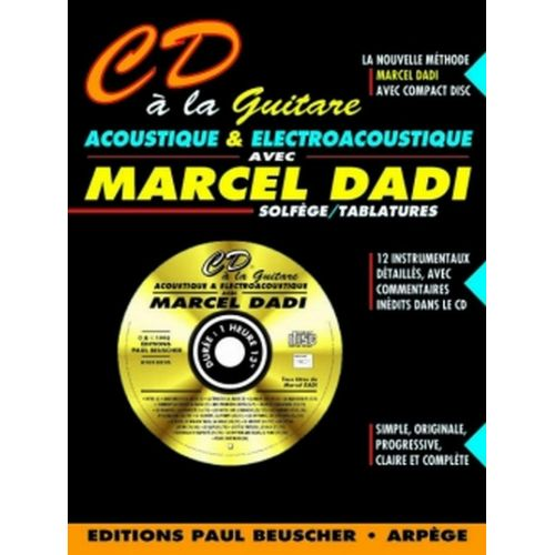 PAUL BEUSCHER PUBLICATIONS DADI MARCEL - CD À LA GUITARE ACOUSTIQUE + CD