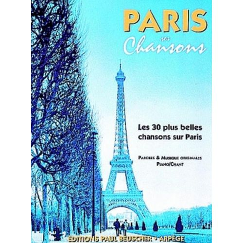 PAUL BEUSCHER PUBLICATIONS PARIS SES CHANSONS - PVG