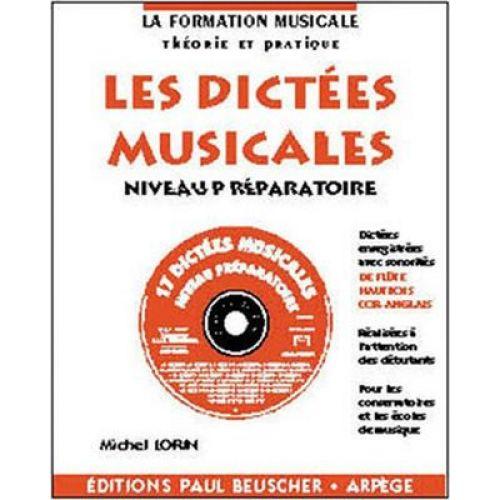 PAUL BEUSCHER PUBLICATIONS LORIN MICHEL - DICTEES MUSICALES NIVEAU PREPARATOIRE + CD