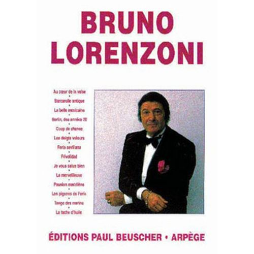 PAUL BEUSCHER PUBLICATIONS LORENZONI BRUNO - LORENZONI BRUNO - ACCORDEON