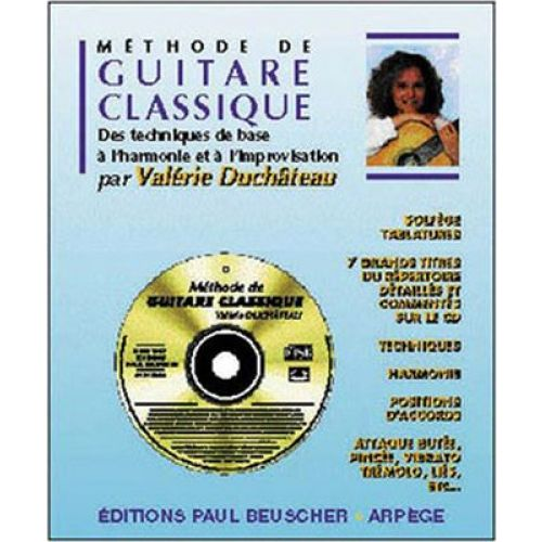 PAUL BEUSCHER PUBLICATIONS DUCHATEAU VALERIE - METHODE DE GUITARE CLASSIQUE + CD - GUITARE