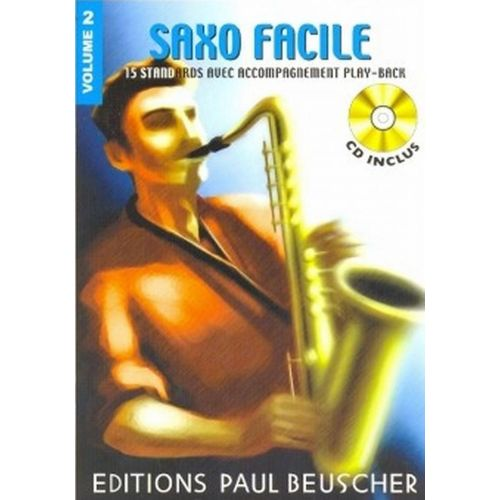 PAUL BEUSCHER PUBLICATIONS SAXOPHONE FACILE VOL.2 + CD