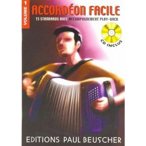 PAUL BEUSCHER PUBLICATIONS ACCORDÉON FACILE VOL.1 + CD