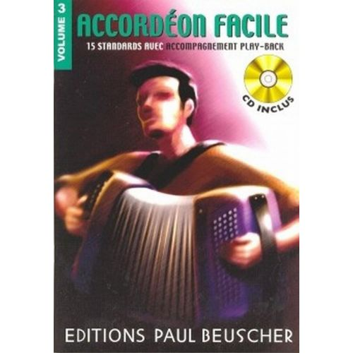 PAUL BEUSCHER PUBLICATIONS ACCORDÉON FACILE VOL.3 + CD
