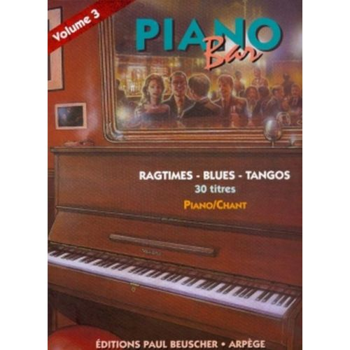 PAUL BEUSCHER PUBLICATIONS PIANO BAR VOL.3 RAGTIMES, BLUES, TANGOS