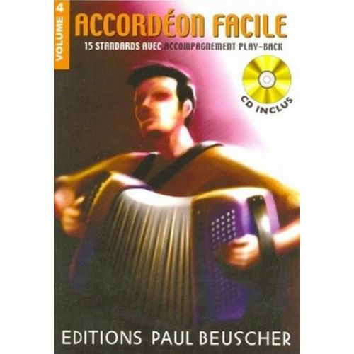 PAUL BEUSCHER PUBLICATIONS ACCORDÉON FACILE VOL.4 + CD