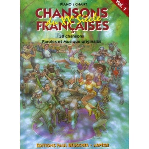 PAUL BEUSCHER PUBLICATIONS CHANSONS FRANÇAISES DU XXE SIÈCLE VOL.1 - PVG
