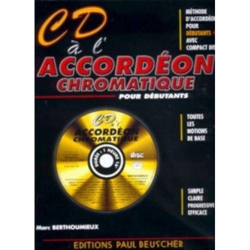 PAUL BEUSCHER PUBLICATIONS BERTHOUMIEUX MARC - CD À L'ACCORDÉON CHROMATIQUE + CD