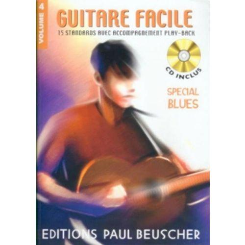 PAUL BEUSCHER PUBLICATIONS GUITARE FACILE VOL.4 SPÉCIAL BLUES + CD