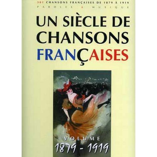 PAUL BEUSCHER PUBLICATIONS SIÈCLE CHANSONS FRANÇAISES 1879-1919 - PVG