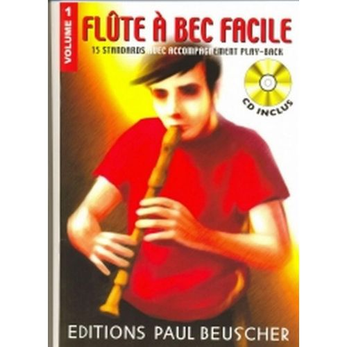 PAUL BEUSCHER PUBLICATIONS FLÛTE À BEC FACILE VOL.1 - + CD
