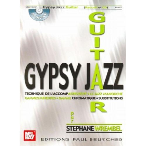 PAUL BEUSCHER PUBLICATIONS WREMBEL STEPHANE - GYPSY GUITAR + CD
