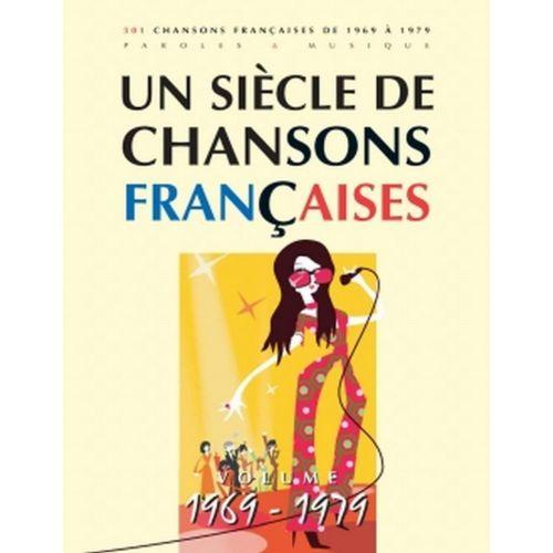 PAUL BEUSCHER PUBLICATIONS SIÈCLE CHANSONS FRANÇAISES 1969-1979 - PVG