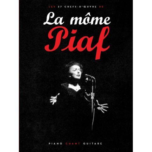 PAUL BEUSCHER PUBLICATIONS PIAF EDITH - LA MÔME - 27 CHEFS D'OEUVRES - PVG
