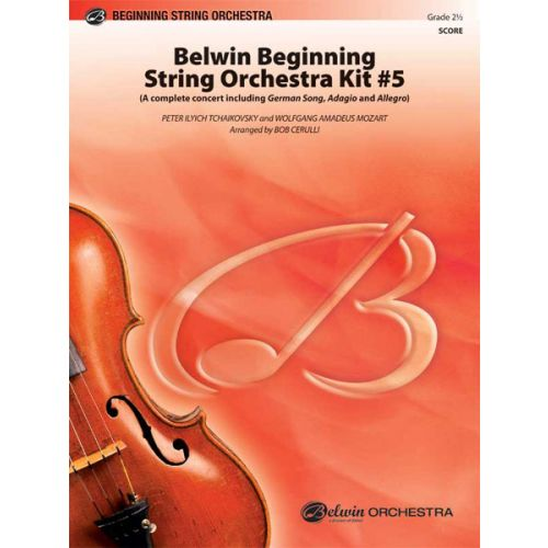 ALFRED PUBLISHING CERULLI BOB - BELWIN BEG STRING ORCH KIT #5 - STRING ORCHESTRA