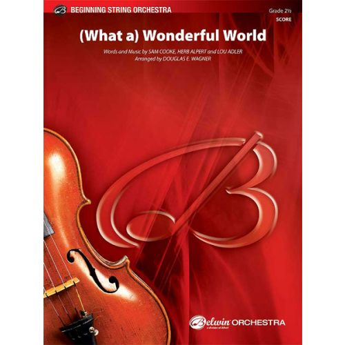 ALFRED PUBLISHING WHAT A WONDERFUL WORLD - STRING ORCHESTRA