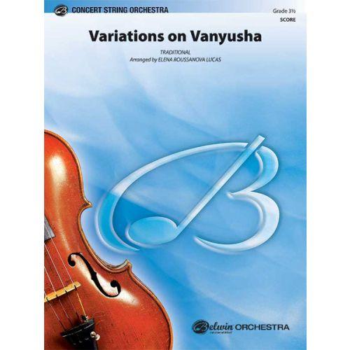 ALFRED PUBLISHING ROUSSANOVA LUCA ELENA - VARIATIONS ON VANYUSHA - STRING ORCHESTRA