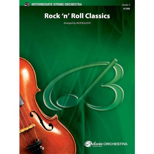 ALFRED PUBLISHING BULLOCK JACK - ROCK N ROLL CLASSICS - STRING ORCHESTRA