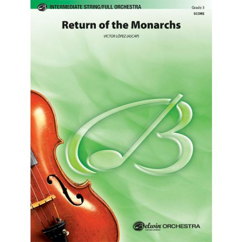 ALFRED PUBLISHING LOPEZ VICTOR - RETURN OF THE MONARCHS - FULL ORCHESTRA