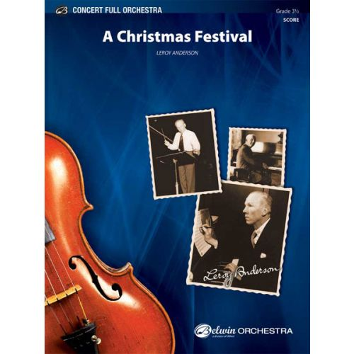 ALFRED PUBLISHING ANDERSON LEROY - CHRISTMAS FESTIVAL, A - FULL ORCHESTRA