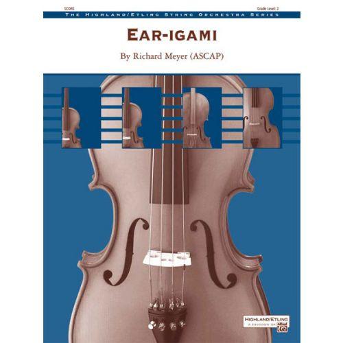 ALFRED PUBLISHING MEYER RICHARD - EAR-IGAMI - STRING ORCHESTRA