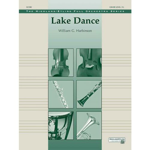 ALFRED PUBLISHING HARBINSON WILLIAM G. - LAKE DANCE - FULL ORCHESTRA