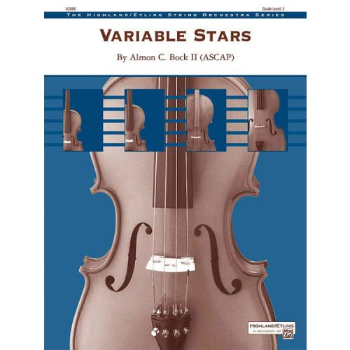 ALFRED PUBLISHING ALMON C. BOCK II - VARIABLE STARS - STRING ORCHESTRA