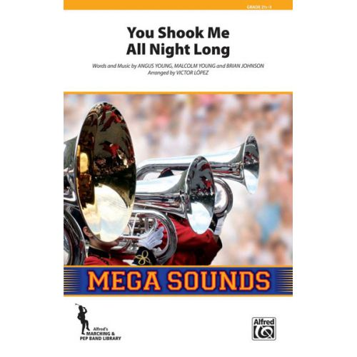 ALFRED PUBLISHING YOU SHOOK ME ALL NIGHT LONG - SCORE AND PARTS